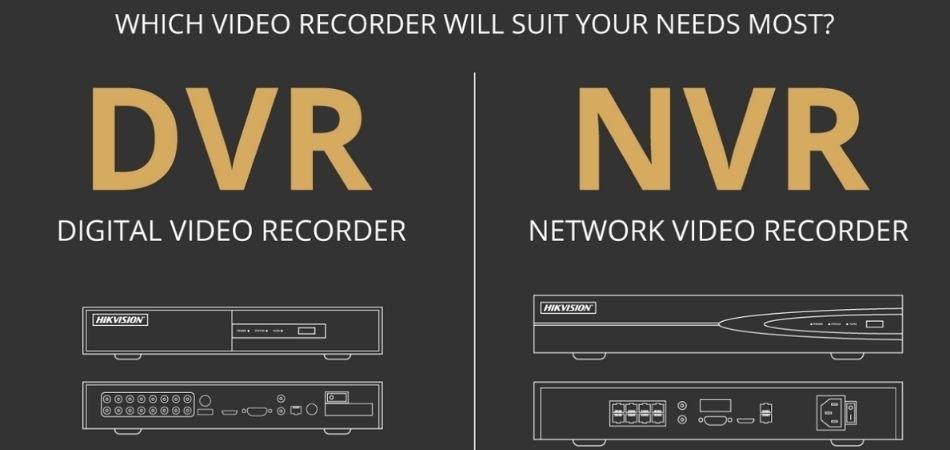 NVR vs. DVR