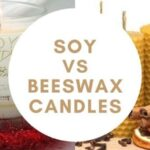 Soy Vs Beeswax Candle